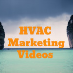 HVAC Marketing Videos
